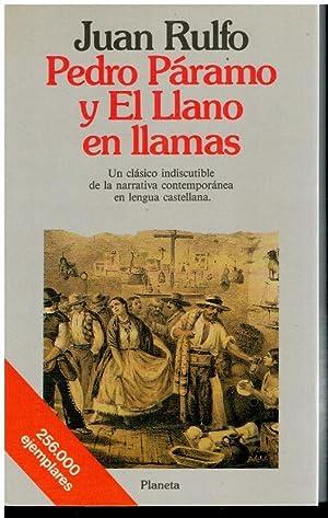 PEDRO PÁRAMOS / EL LLANO EN LLAMAS.: Rulfo, Juan.