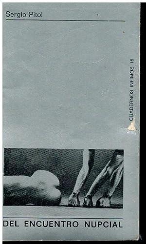 DEL ENCUENTRO NUPCIAL. Cuatro relatos. 1ª edición.: Pitol, Sergio.