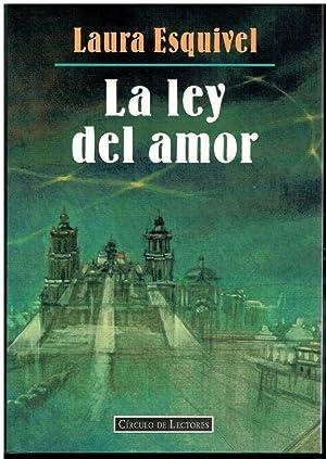 LA LEY DEL AMOR. Incluye CD.: Esquivel, Laura.