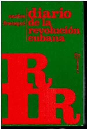 DIARIO DE LA REVOLUCIÓN CUBANA.: Franqui, Carlos.