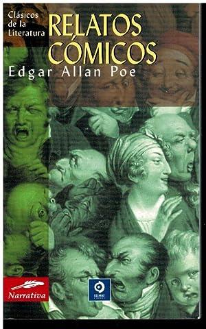 RELATOS CÓMICOS.: Poe, Edgar Allan.