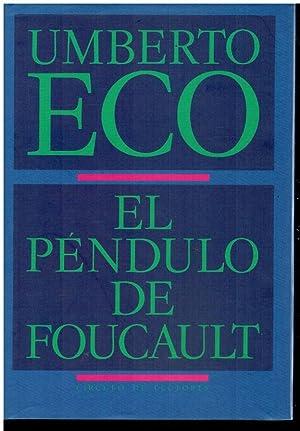 EL PÉNDULO DE FOUCAULT. Trad. R. P.: Eco, Umberto.