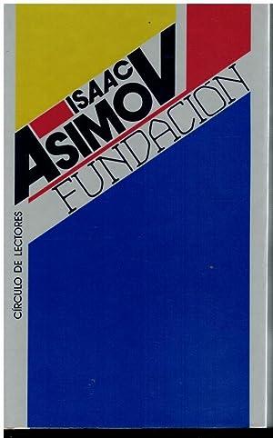 FUNDACIÓN. Trad. Pilar Giralt.: Asimov, Isaac.