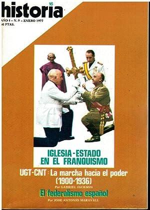 HISTORIA 16. Año I. Nº 9. Iglesia-Estado: Pardo de Santayana,