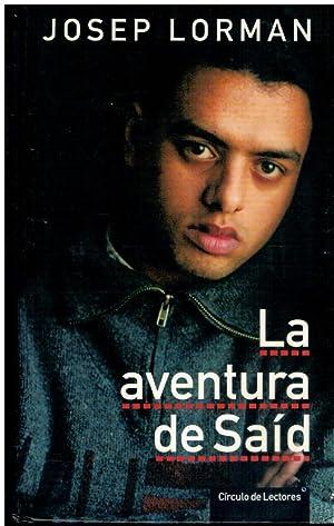 LA AVENTURA DE SAÍD.: Lorman, Josep.