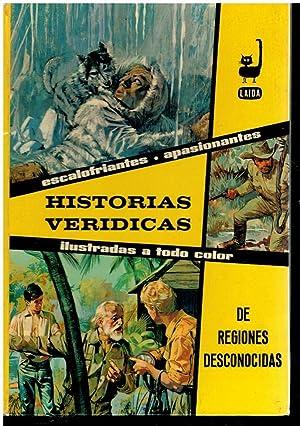 HISTORIAS VERÍDICAS DE REGIONES DESCONOCIDAS. Con firma: N. c.