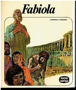 FABIOLA. Adaptación de Cosme Morán. 7ª ed.: Cardenal Wiseman.
