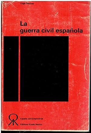 LA GUERRA CIVIL ESPAÑOLA.: Thomas, Hugh.