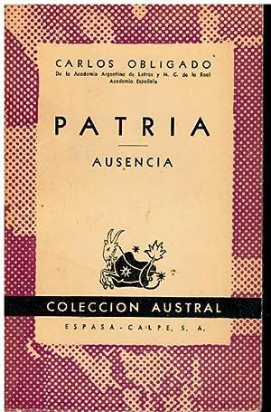 PATRIA / AUSENCIA.: Obligado, Carlos.