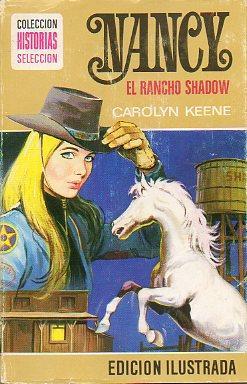 NANCY. EL RANCHO SHADOW. Ilustraciones y cubierta de José Triay Cuenca. Trad. Mª Teresa...