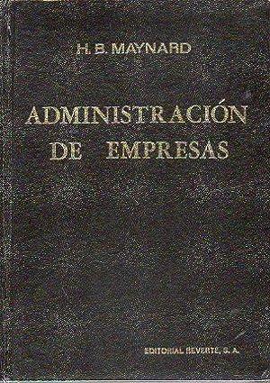 ADMINISTRACIÓN DE EMPRESAS.: Maynard, H. B.