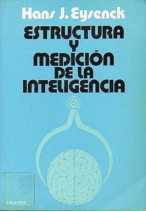 ESTRUCTURA Y MEDICIÓN DE LA INTELIGENCIA. Con aportaciones de David W. Fulker. Trad. Diorki....