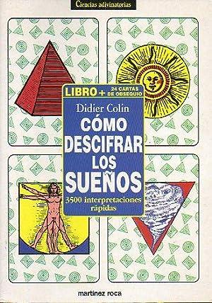 CÓMO DESCIFRAR LOS SUEÑOS. 3500 interpretaciones rápidas.: Colin, Didier.