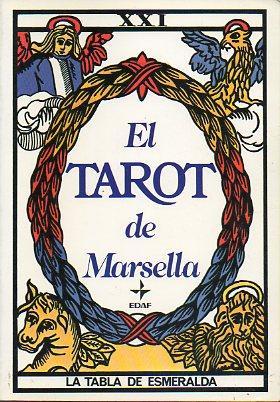 EL TAROT DE MARSELLA. Prólogo de Jean: Marteau, Paul.