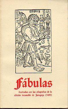 FÁBULAS. Ilustradas con las xilografías de la: Esopo.