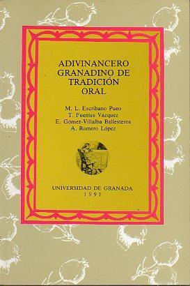 ADIVINANCERO GRANADINO DE TRADICIÓN ORAL.: Escribano Pueo, M.