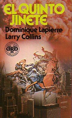 EL QUINTO JINETE. Trad. J. Ferrer Aleu.: Lapierre, Dominique / Collins, Larry.