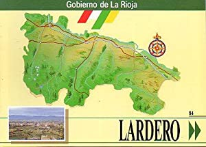 LA RIOJA. Nº 84. LARDERO.: Consejería de Industria, Trabajo, Turismo y Comercio del Gobierno ...