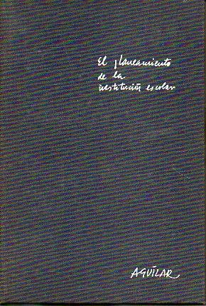 EL PLANEAMIENTO EN LA INSTITUCIÓN ESCOLAR.: Martínez, María Josefina / Olivera Lahore, ...