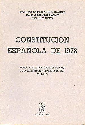 CONSTITUCIÓN ESPAÑOLA DE 1978. Textos y prácticas: Pérez-Bustamante, María del