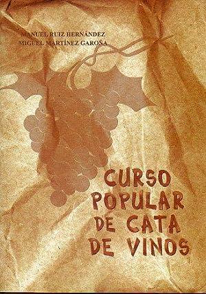CURSO POPULAR DE CATA DE VINOS.: Ruiz Hernández, Manuel / Martínez Garoña, Miguel.