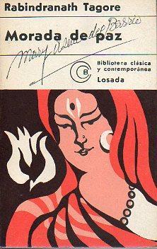 MORADA DE PAZ (SHANTINIKETAN). La Escuela de: Tagore, Rabindranath.