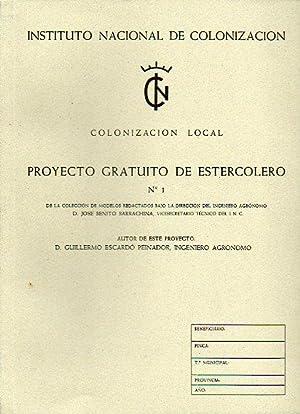 COLONIZACIÓN LOCAL. PROYECTO GRATUITO DE ESTERCOLERO Nº 1.: Escardó Peinador, Guillermo...