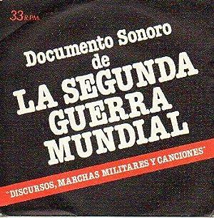 Discos-Singles. DOCUMENTO SONORO DE LA SEGUNDA GUERRA MUNDIAL. Discursos, Marchas Militares y ...