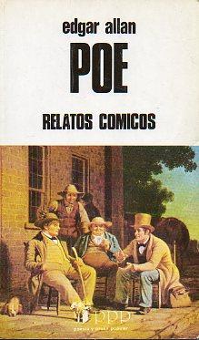 RELATOS CÓMICOS. Prólogo de Isabel Guillén Pardo.: Poe, Edgar Allan.