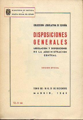 COLECCIÓN LEGISLATIVA DE ESPAÑA. DISPOSICIONES GENERALES. LEGISLACIÓN Y ...