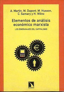 ELEMENTOS DE ANÁLISIS ECONÓMICO MARXISTA. LOS ENGRANAJES DEL CAPITALISMO. Trad. M&...
