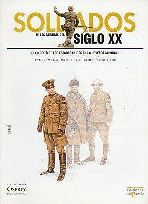 SOLDADOS DE LAS GUERRAS DEL SIGLO XX. EL EJÉRCITO DE LOS ESTADOS UNIDOS EN LA I GUERRA ...
