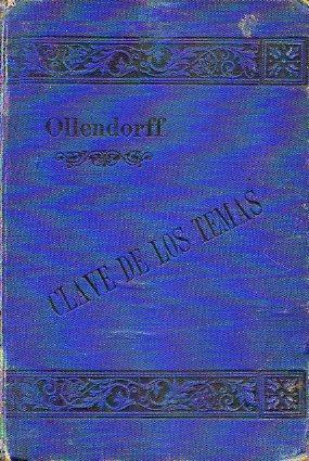 OLLENDORFF REFORMADO. GRAMÁTICA FRANCESA Y MÉTODO PARA: Benot, Eduardo.