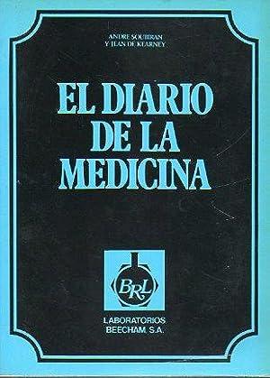 EL DIARIO DE LA MEDICINA. Del brujo curandero a los hombres de blanco. Trad. Juan Ramón ...