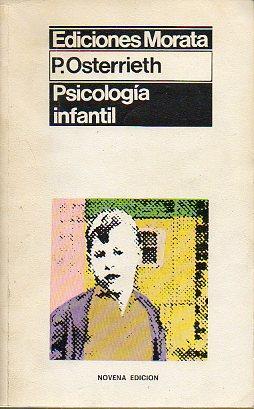 PSICOLOGÍA INFANTIL. INTRODUCCIÓN A LA PSICOLOGÍA INFANTIL: Osterrieth, Paul A.