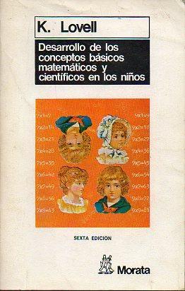 DESARROLLO DE LOS CONCEPTOS BÁSICOS MATEMÁTICOS Y: Lovell, K.