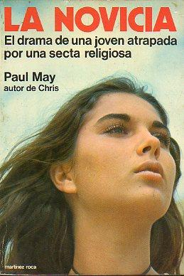 LA NOVICIA.: May, Paul.