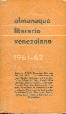 ALMANAQUE LITERARIO VENEZOLANO. 1961-62. Santoral 1962. Resumen Literario del Año 1961. ...