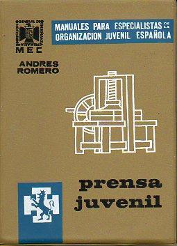 PRENSA JUVENIL. 2ª edición.: Romero, Andrés.