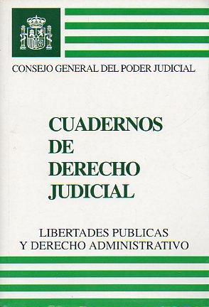 CUADERNOS DE DERECHO JUDICIAL. LIEBRTADES PÚBLICAS Y DERECHO ADMINISTRATIVO.: Movilla ...