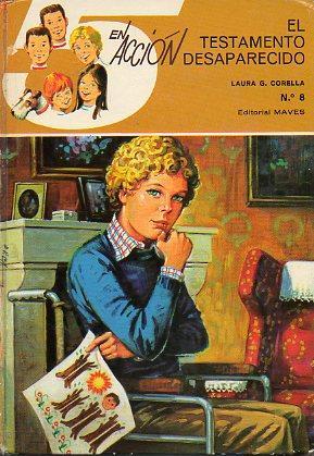 CINCO EN ACCIÓN. Nº 8. EL TESTAMENTO: Corella, Laura G.