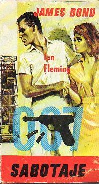 JAMES BOND 007. SABOTAJE.: Fleming, Ian.