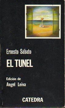 EL TÚNEL. Edición de Ángel Leiva. 9ª: Sábato, Ernesto.