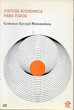 JUSTICIA ECONÓMICA PARA TODOS.: Conferencia Episcopal Norteamericana.