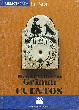 CUENTOS. Trad. Pedro Gálvez.: Grimm, Jacob y Wilhelm.