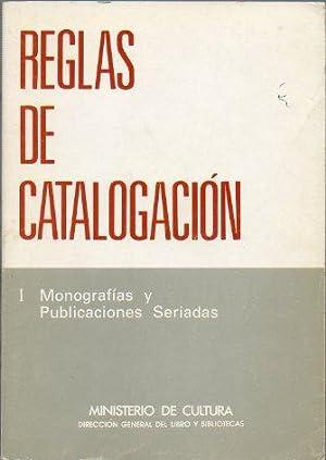 REGLAS DE CATALOGACIÓN. I. Monografías y Publicaciones: Dir. Gral. Libro
