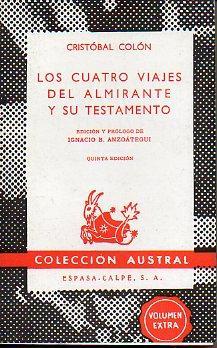 LOS CUATRO VIAJES DEL ALMIRANTE Y SU: Colón, Cristobal.