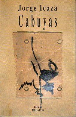CABUYAS. Introducción de Darío Herreros.: Icaza, Jorge.