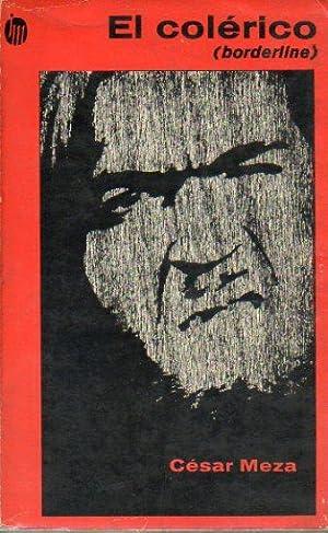 EL COLÉRICO (BORDERLINE). 1ª edic.: Meza, César.