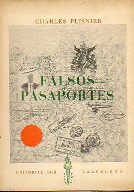 FALSOS PASAPORTES. Trad. Luis de los Arcos.: Plisnier, Charles.